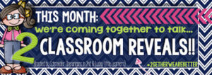 My Classroom Reveal!