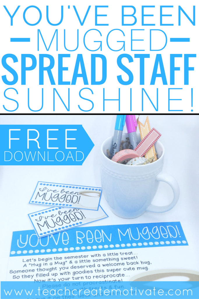 You Ve Been Mugged Spread Staff Sunshine Teach