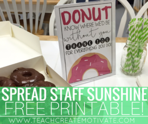 Donuts for the Staff: Sunshine Idea!