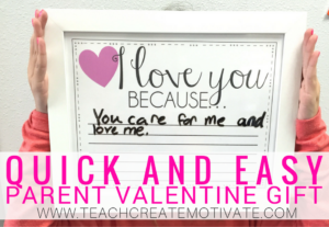 Quick & Easy Parent Valentine's Day Gift!