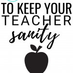 5 Ways I Keep My Teacher Sanity