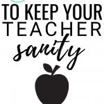5 Ways I Keep My Teacher Sanity