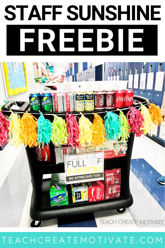 Spread staff sunshine to other teachers with this sunshine cart! FREE download!