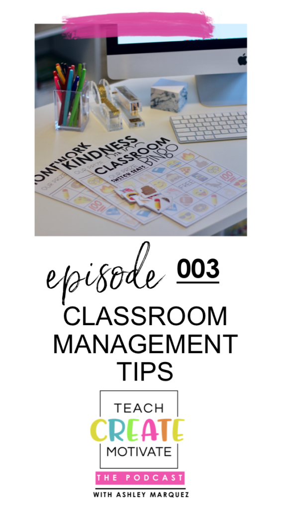 4 Key Strategies to Implement Today to Help Create a Positive Classroom Environment