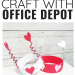 Valentine Crafting with Office Depot