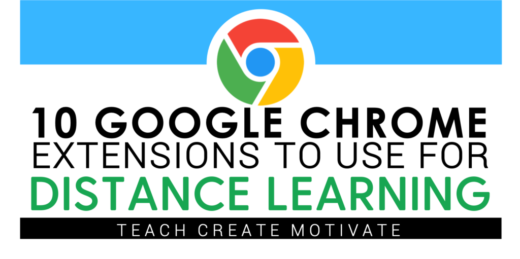 10 Google Chrome Extensions to Use for Distance Learning
