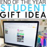 5 End of the Year Student Gift Ideas
