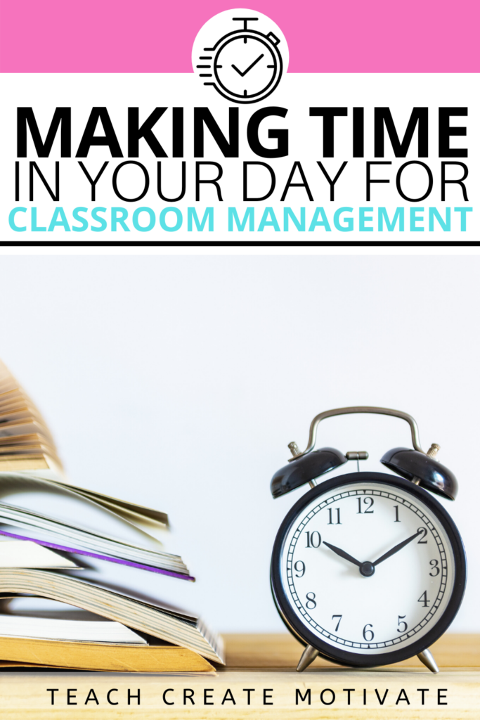 Making time for classroom management in your day is so much easier than you think. Once you are aware of these little opportunities you will see a change in your students and classroom.