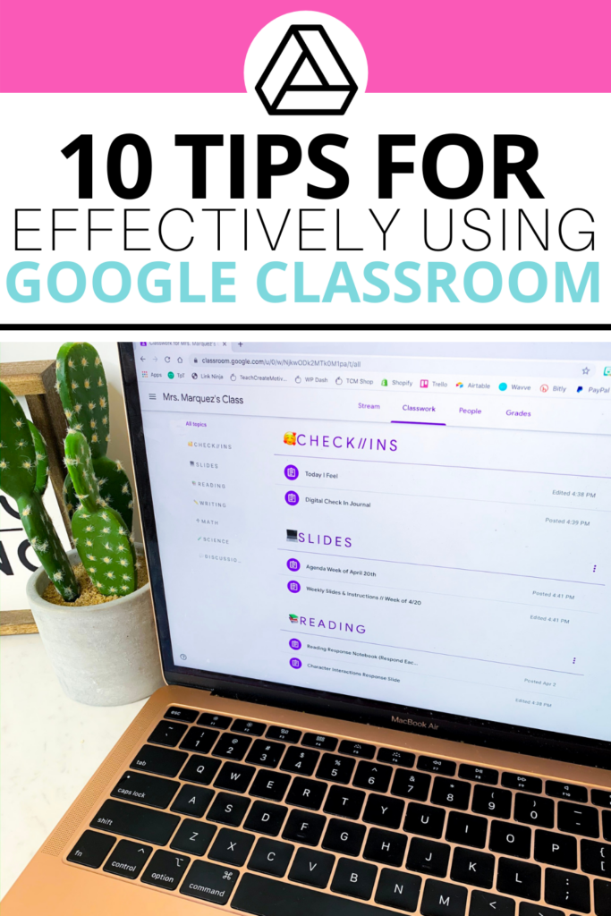 10 Google Classroom Tips