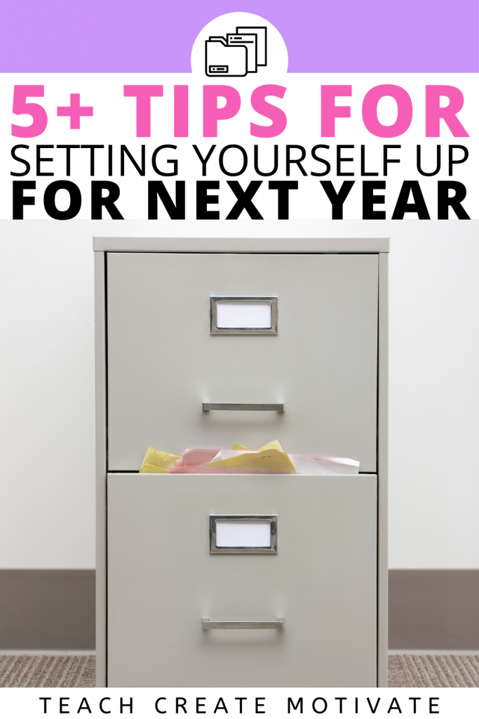 As your school year wraps up, here are some tips for how to organize yourself and get your classroom ready for next year!