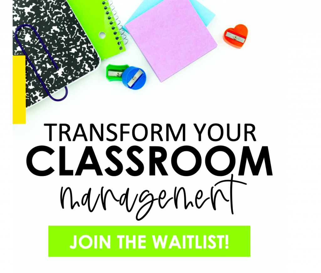 """School supplies scattered on desk. Text reads, """"Transform Your Classroom Management"""""""